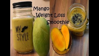 Super Fast Weight Loss Mango Smoothie For Breakfast Smoothie/Summer Special Weight Loss Smoothie