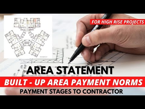 Calculation of Built Up Area of Building | Payment stages to