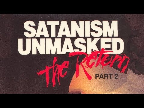 Satanism Unmasked : The Return : Part 2 [1990] [VHS RIP]