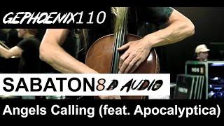 SABATON - Angels Calling feat. Apocalyptica (8d audio)