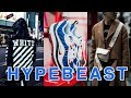 HYPEBEAST TRENDS OF 2018