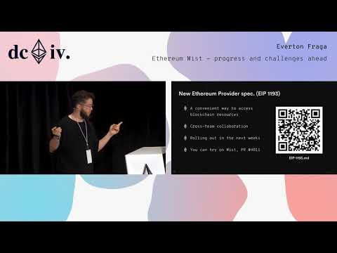 Ethereum Mist - Progress and Challenges Ahead (Devcon4)