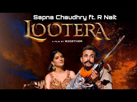 lootera-r-nait-ft.-sapna-chaudhary---(teaser)-new-punjabi-song-update