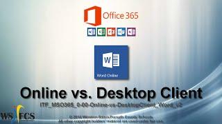 Office 365 - Word Online vs Desktop Client Word