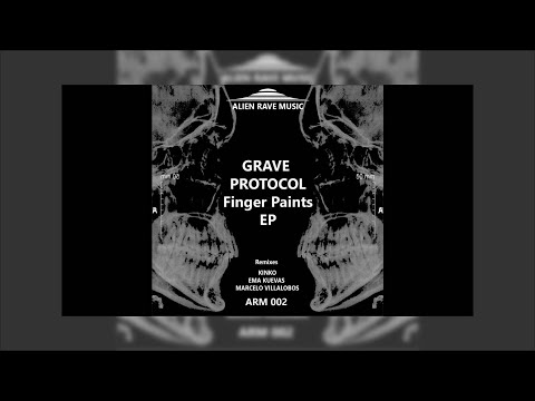Grave Protocol - Finger Paints (Groovy alienated Remix By M. Villalobos)