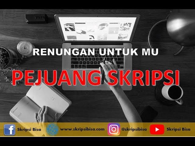 Download Semangat Nggarap Skripsi Bagi Para Pejuang Sekripsi Mp3 Mp4 3gp Flv Download Lagu Mp3 Gratis