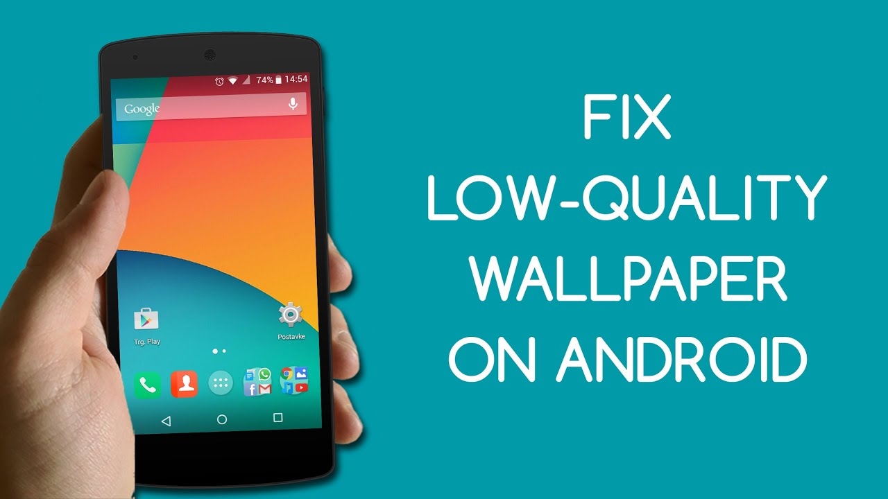fix low quality wallpaper on android tutorial appinterview youtube