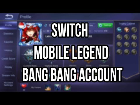 Mobile Legends Switch Account 2019