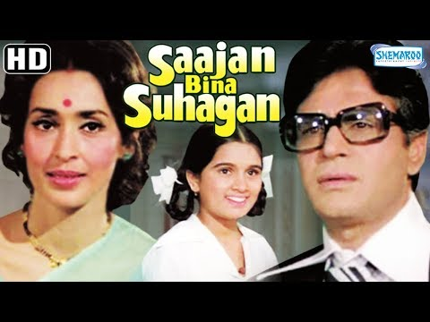 Sajan Bina Suhagan (HD) - Rajendra Kumar - Nutan - Vinod Mehra - Hindi Full Movie
