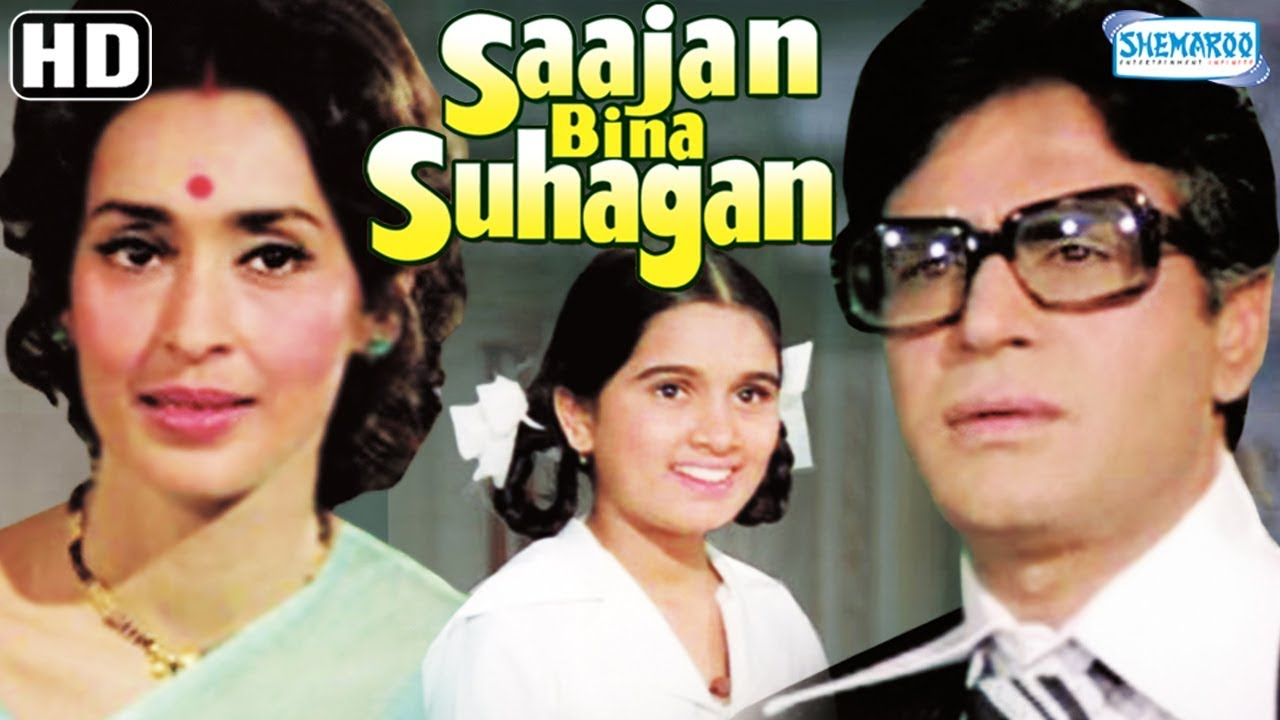 sajan bina suhagan full movie