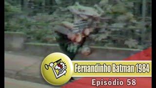 Ep58 Fernandinho Batman 1984 | Chave Mestra Videos