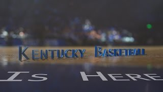 Kentucky Wildcats TV: Kentucky Basketball Is Here