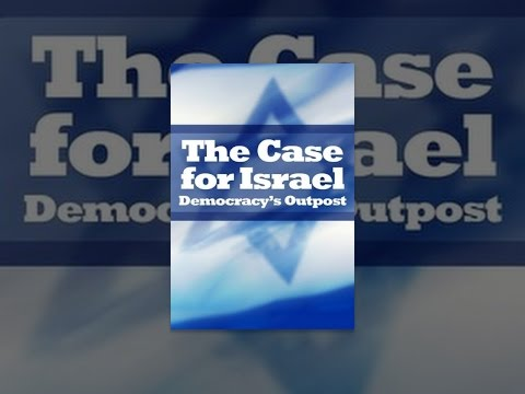 The Case for Israel - Democracy