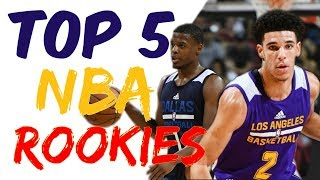 Top 5 NBA Rookies - Is Lonzo Ball the best?