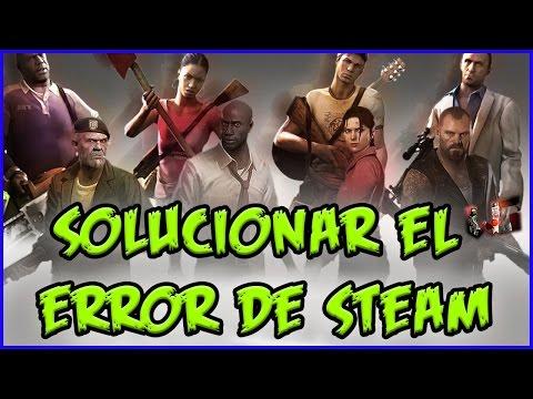 Solucionar el error (Steam is not running) Left 4 Dead 1 & 2 - Bien explicado