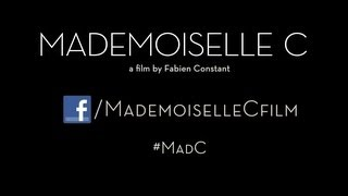 Mademoiselle C - The First 5 Minutes
