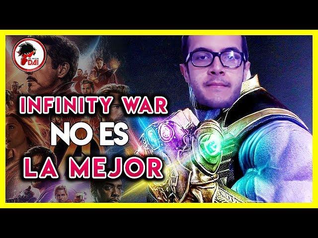 Avengers: Por qué Infinity War NO ES la MEJOR PELÍCULA de Marvel
