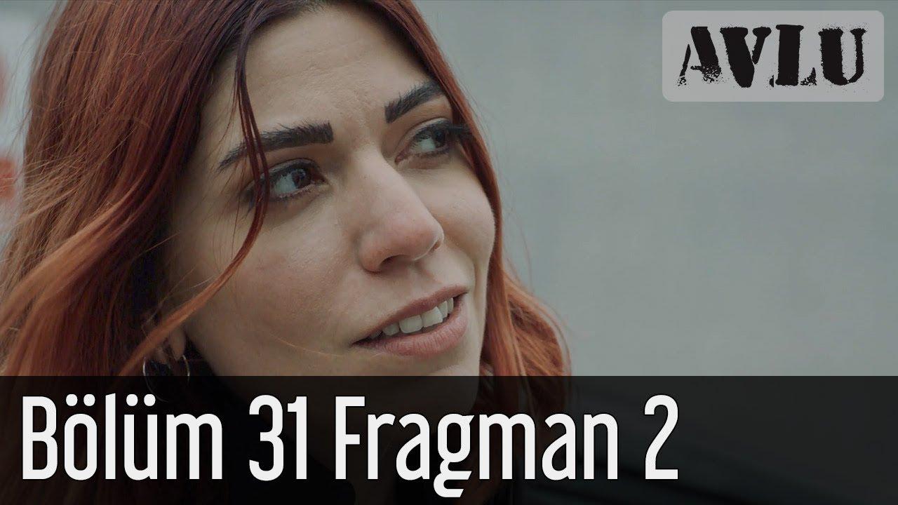 Avlu 31.Bölüm 2. Fragman