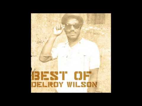 Best of Delroy Wilson (Full Album)