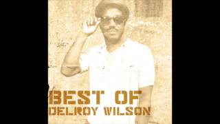 Best of Delroy Wilson (Full Album)