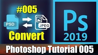 how To Convert Multiple PSD To JPEG In Photoshop Tutorial-5 desimesikho 2019