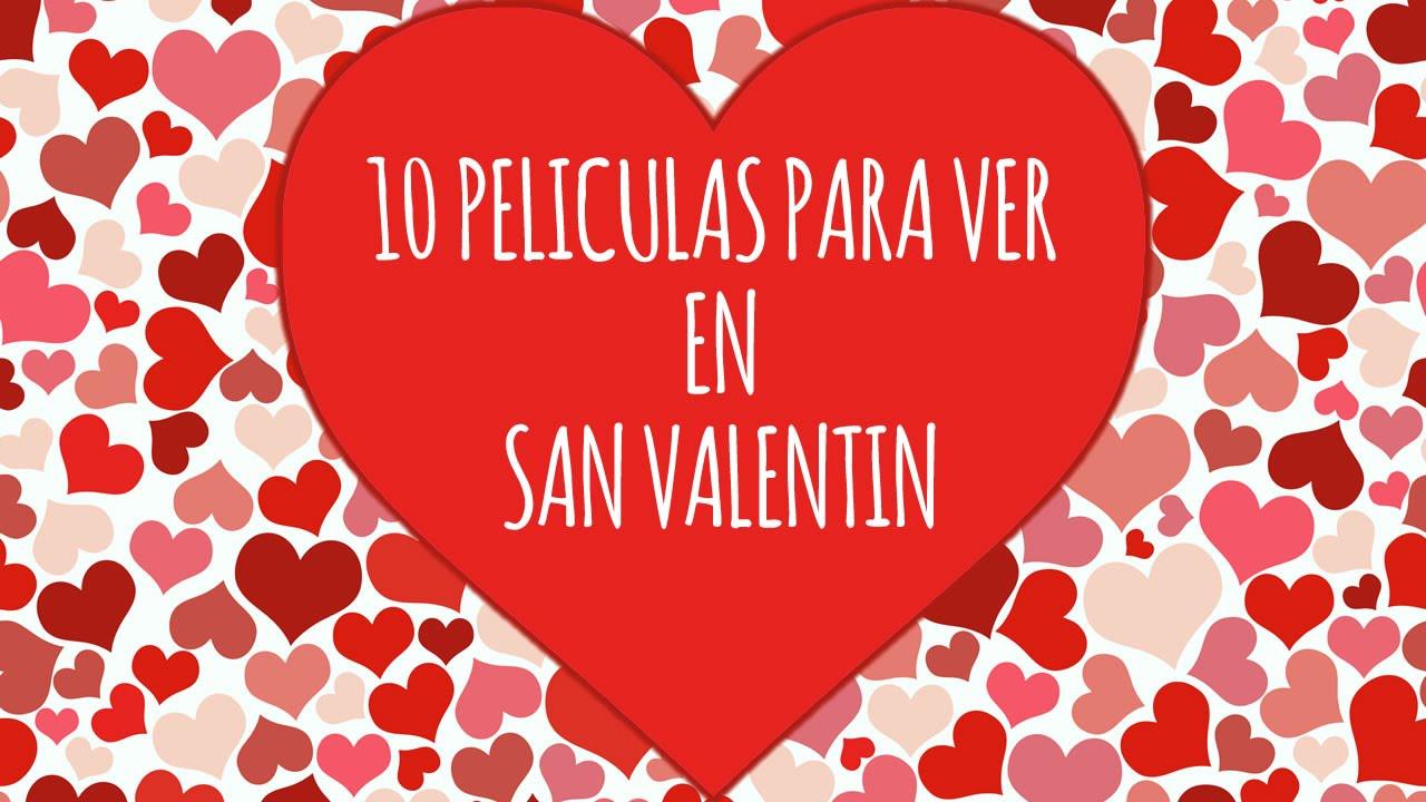 Las 10 Mejore Peliculas De San Valentin - YouTube