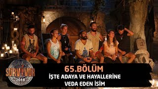 Survivor 2018'e veda eden isim belli oldu! | 65.Bölüm | Survivor 2018