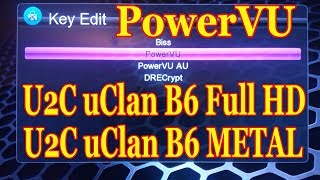 """Ввод ключа PowerVU в """"U2C"""" uClan B6 Full HD / B6 METAL (3 способа)"""