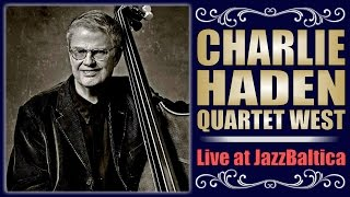 Charlie Haden Quartet West - JazzBaltica 1999