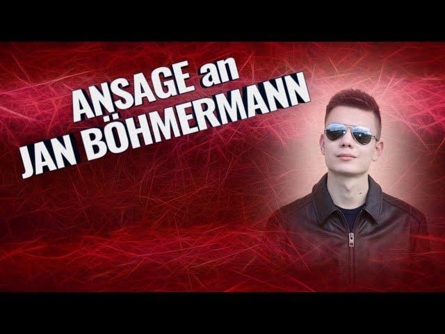 ANSAGE an JAN BÖHMERMANN