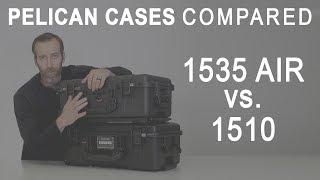 Pelican 1510 Case vs Pelican 1535 Air Case