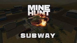 Mine Hunt: Subway | Tanki Online