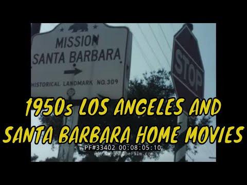 1950s LOS ANGELES AND SANTA BARBARA HOME MOVIES 33402