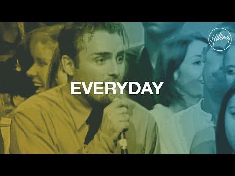 Everyday - Hillsong Worship