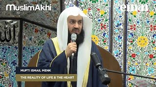 The Reality of Life & The Heart   Mufti Menk   London, UK 2018