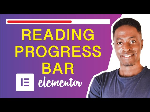 ADD A READING PROGRESS BAR IN ELEMENTOR (For long pages and blog posts)