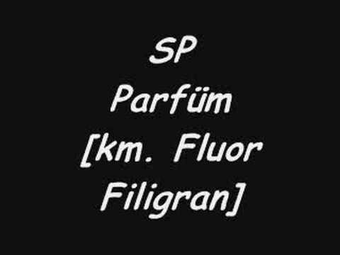 SP-Parfüm [km. Fluor Filigran] - sp video - Fanpop
