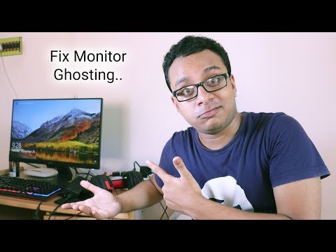 How To Fix Monitor Ghosting