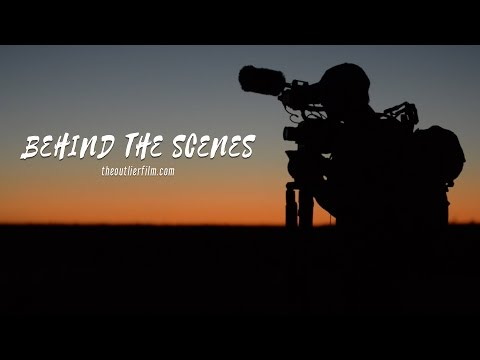 THE OUTLIER - Behind The Scenes