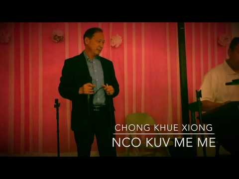 NCO KUV ME ME covered by Chong Khue Xiong