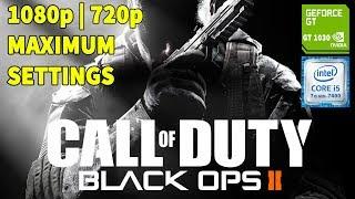 Call of Duty: Black Ops 2 on GT 1030 + i5-7400 | 720p | 1080p | MAXIMUM SETTINGS
