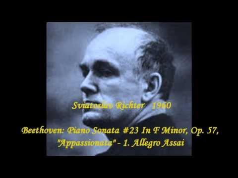 "Sviatoslav Richter   Beethoven: Piano Sonata #23 In F Minor, Op. 57, ""Appassionata"""