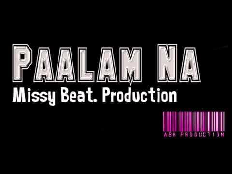 Paalam Na - Missy  Beat Production