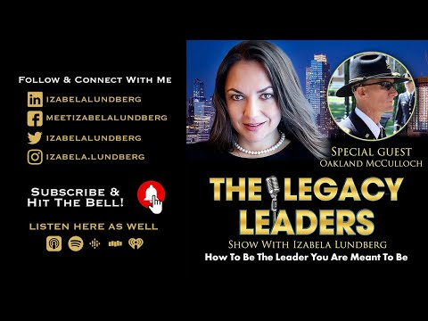 How To Be The Leader You Are Meant To Be With Oakland McCulloch