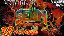 SEUM | Level 35 | Far Fetched | Speedrunners From Hell | Lets Play | deutsch | blind play