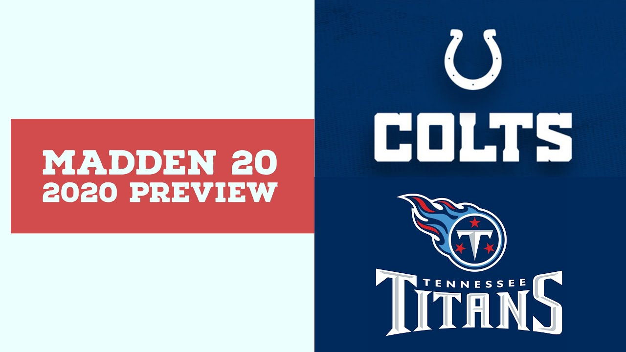 2020 Week 10 Preview - Indianapolis Colts vs Tennessee Titans - Simulation Nation