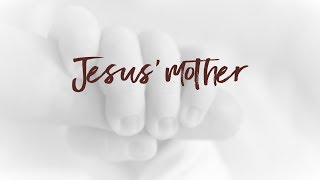 Jesus' Mother | Pastor Don Young