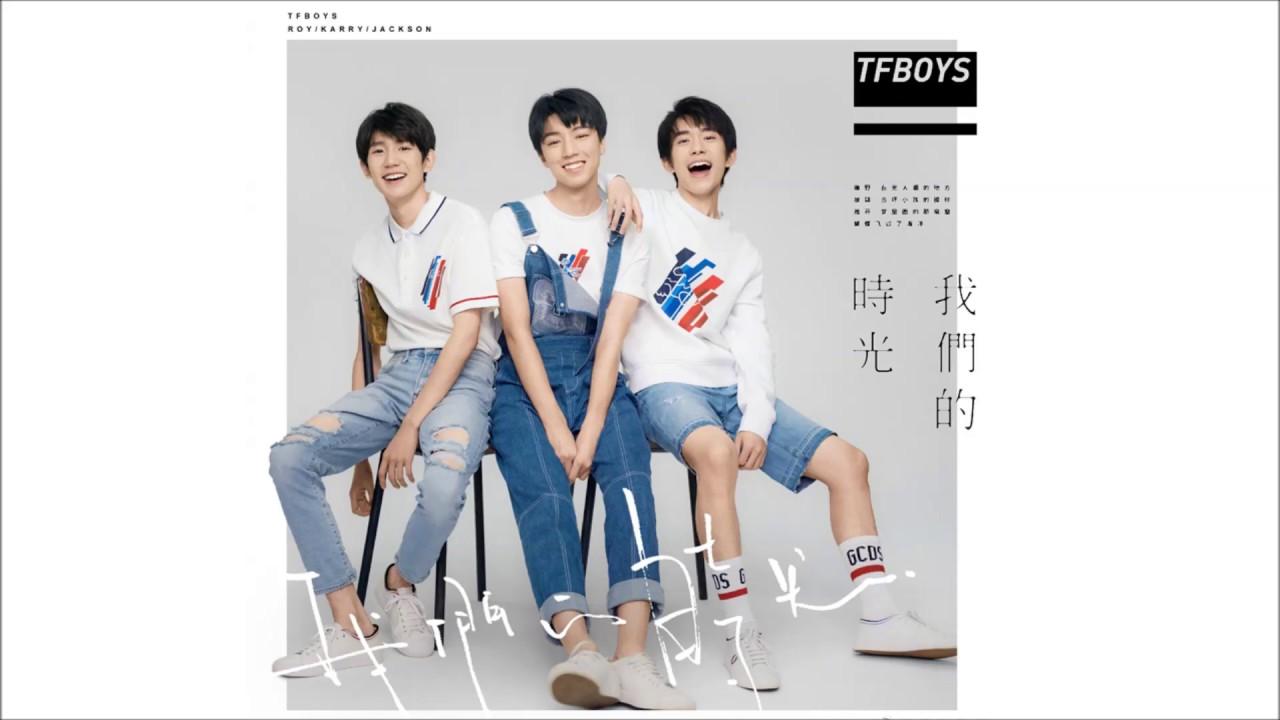【TFBOYS易烊千玺】TFBOYS新专辑《我们的时光》同名主打曲抢先上线!【Jackson Yi YangQianXi】