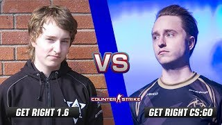 GeT_RiGhT CS 1.6 vs GeT_RiGhT CS:GO