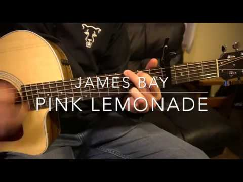 "Easy Guitar Lesson: ""Pink Lemonade"" by James Bay"